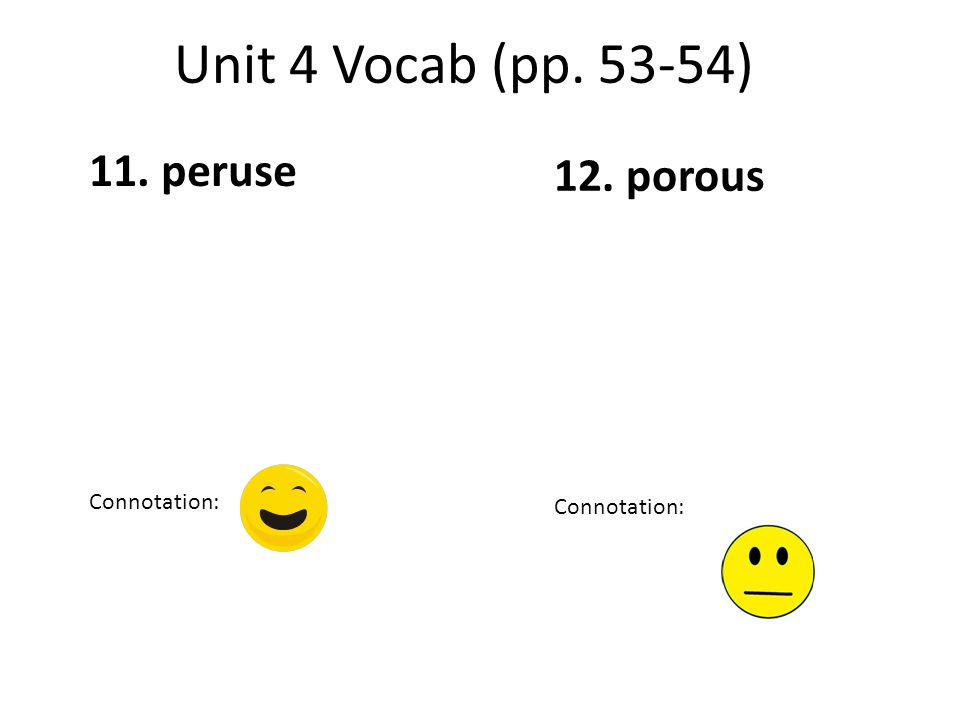 14. prone Connotation: 13. promontory Connotation:
