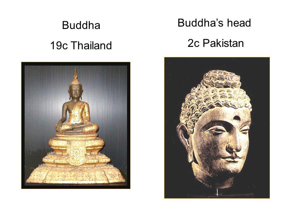 Buddha 19c Thailand Buddha's head 2c Pakistan