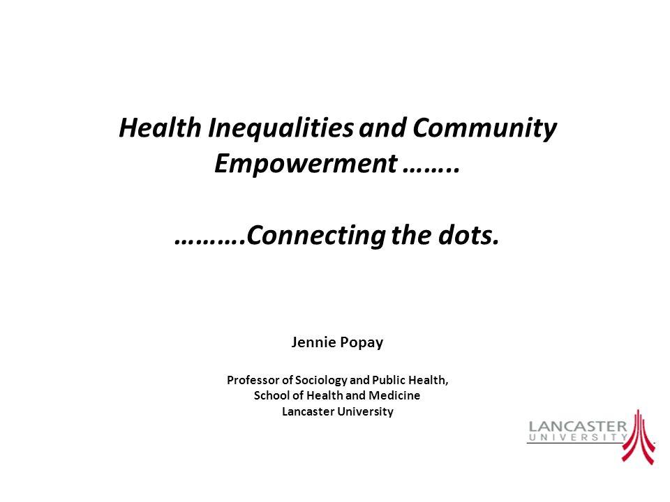 Health Inequalities and Community Empowerment ……..