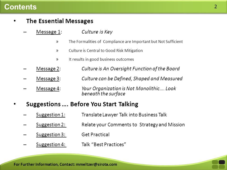 For Further Information, Contact: mmeltzer@sirota.com 2 Contents The Essential Messages – Message 1: Culture is Key » The Formalities of Compliance ar
