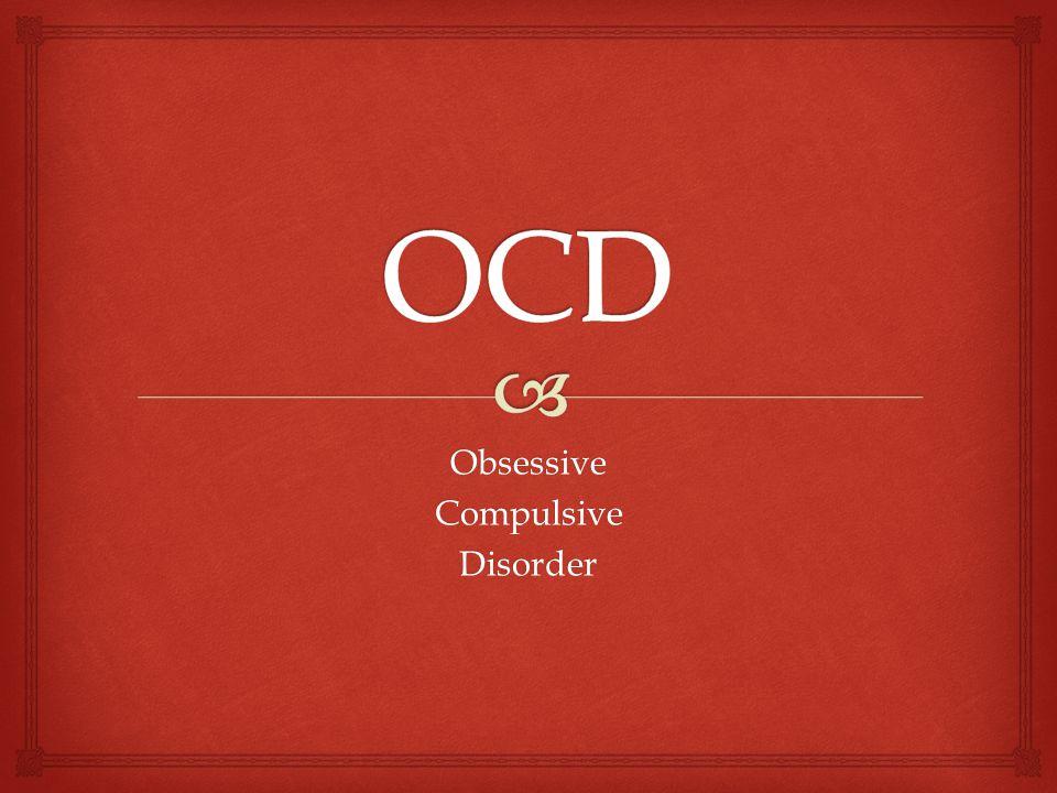 ObsessiveCompulsiveDisorder
