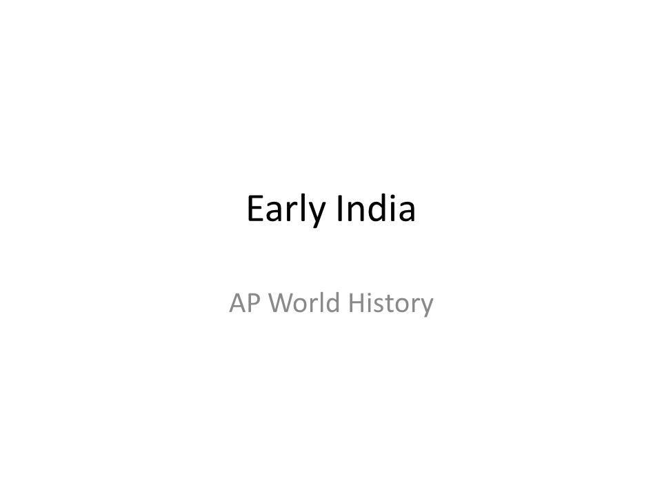 Early India AP World History