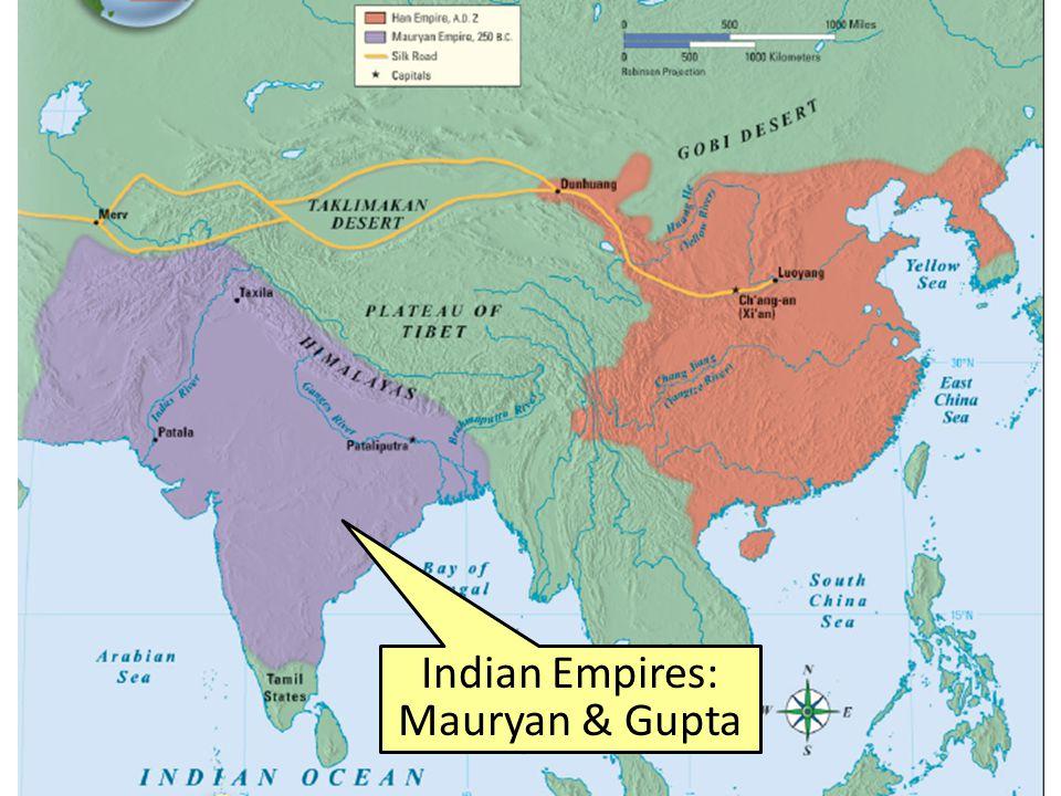Indian Empires: Mauryan & Gupta