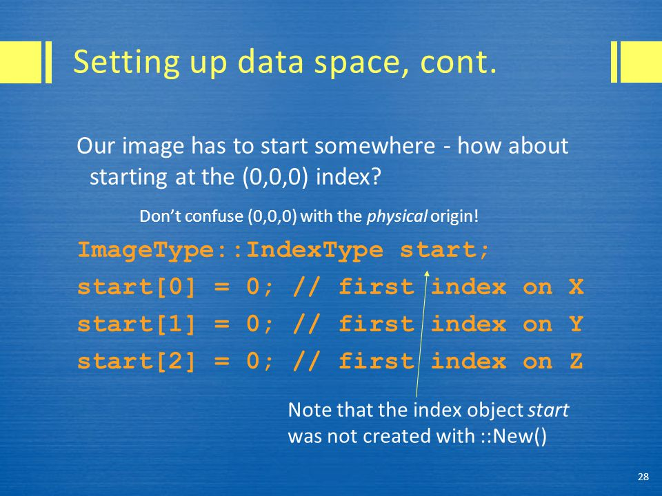 Setting up data space, cont.