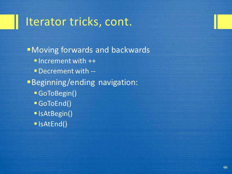 Iterator tricks, cont.