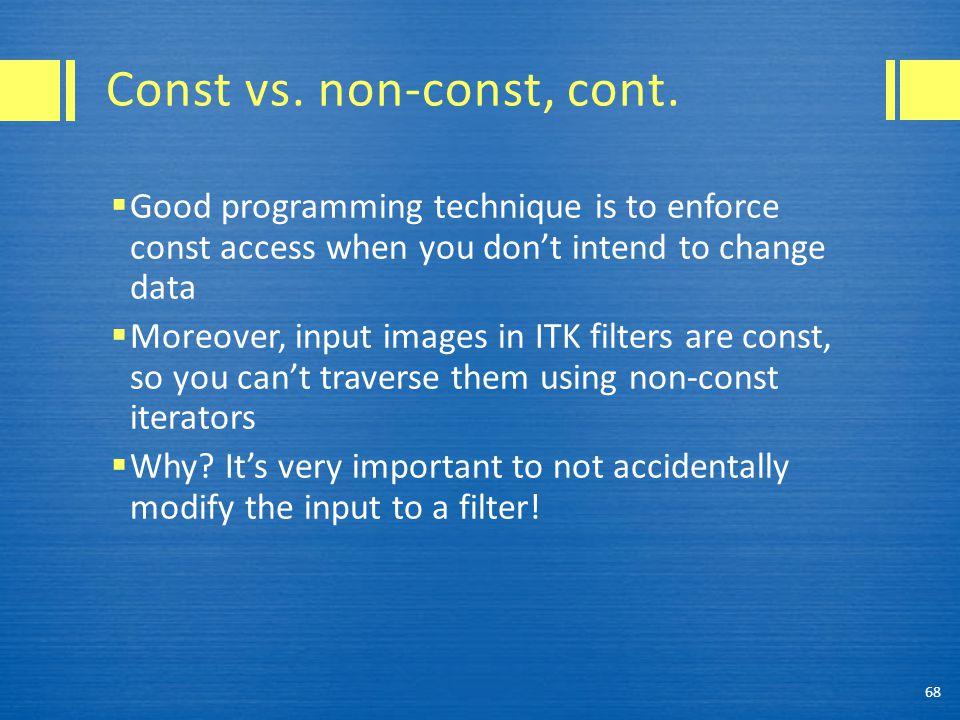 Const vs. non-const, cont.