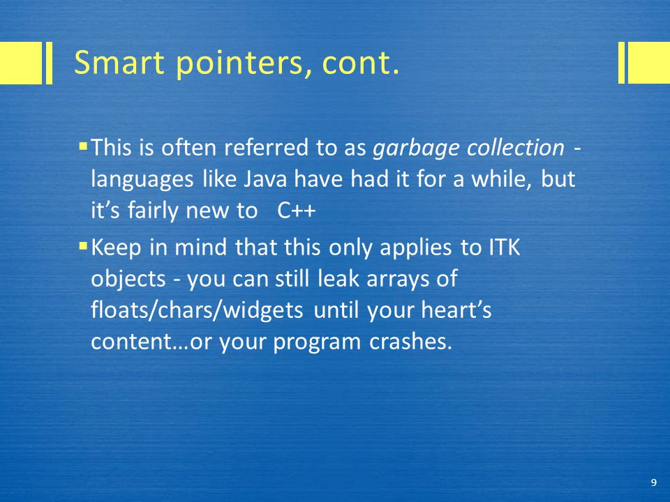Why are smart pointers smart.
