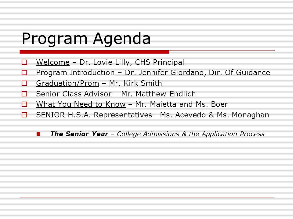 Program Agenda  Welcome – Dr. Lovie Lilly, CHS Principal  Program Introduction – Dr. Jennifer Giordano, Dir. Of Guidance  Graduation/Prom – Mr. Kir