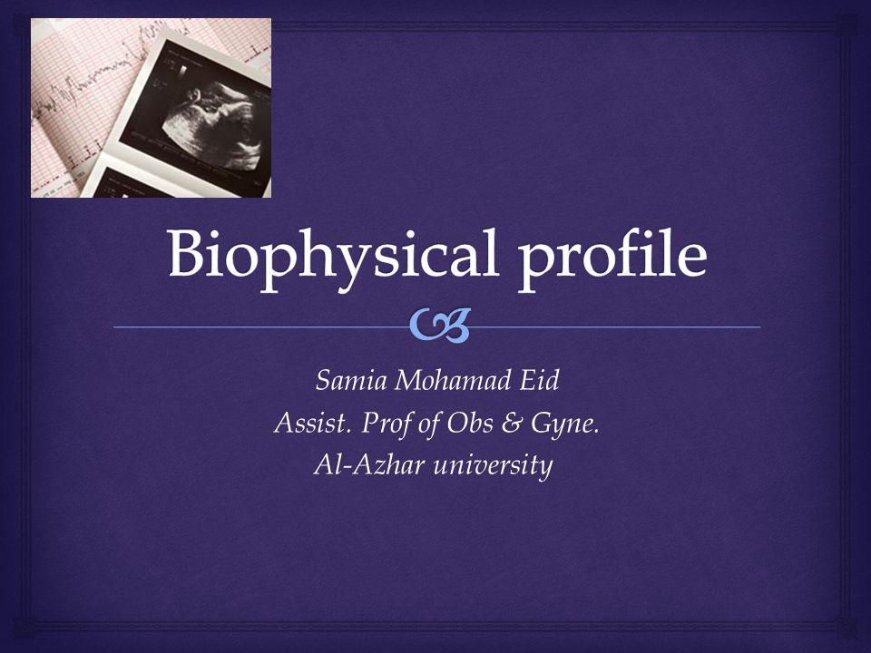 Samia Mohamad Eid Assist. Prof of Obs & Gyne. Al-Azhar university