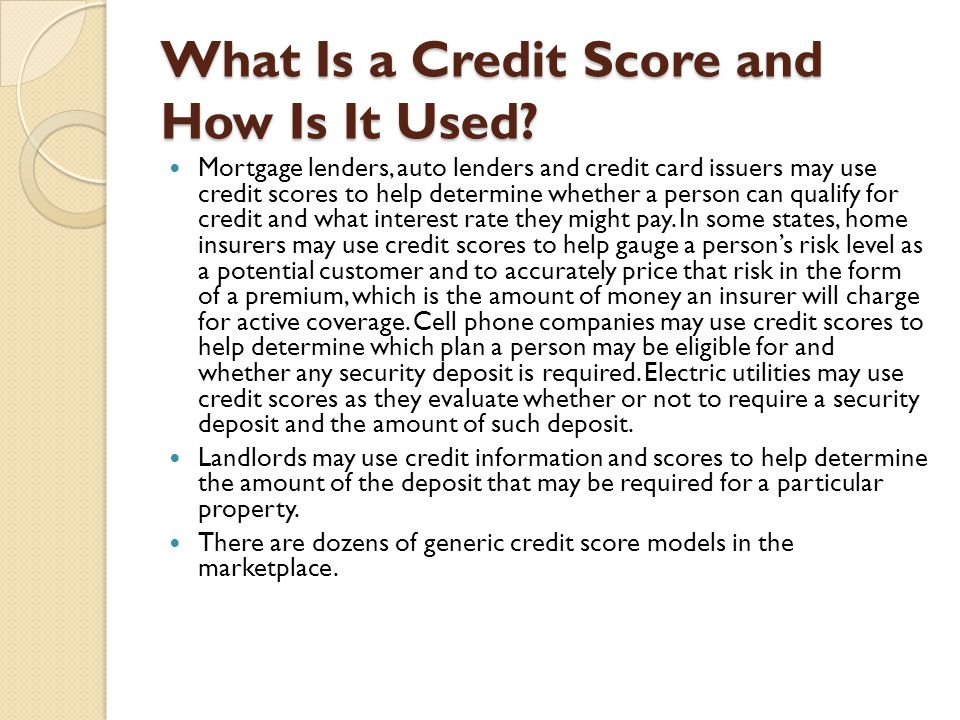 What Is a Credit Score and How Is It Used.