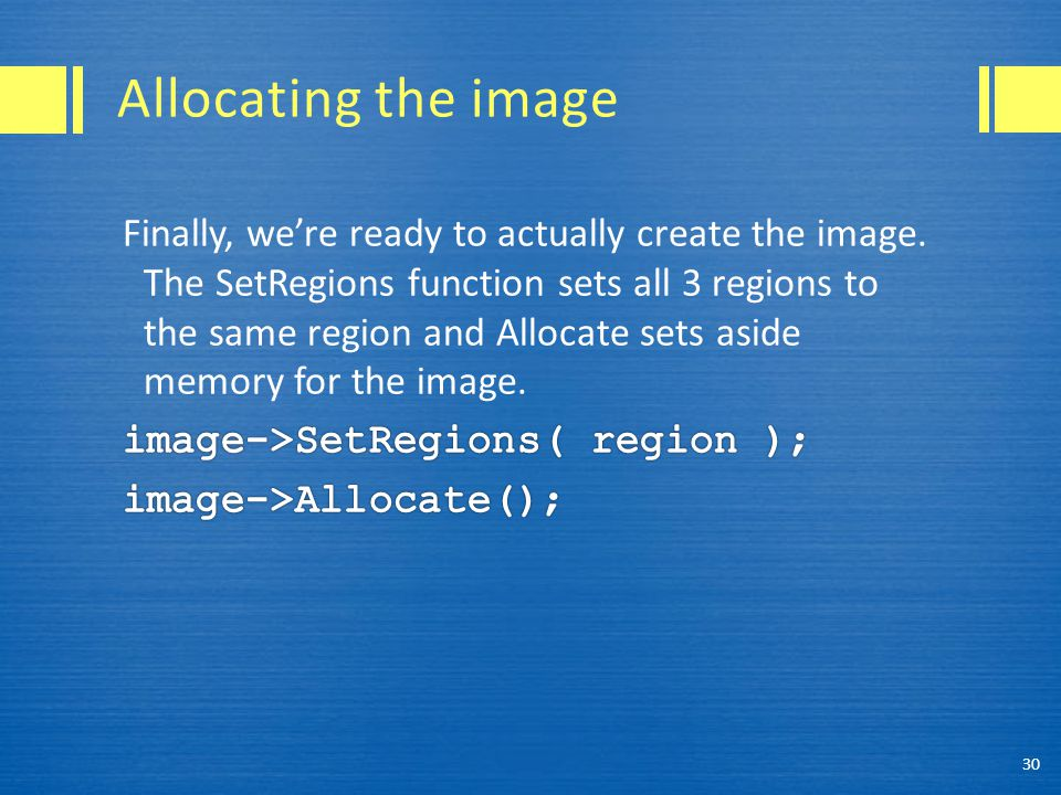 Allocating the image 30
