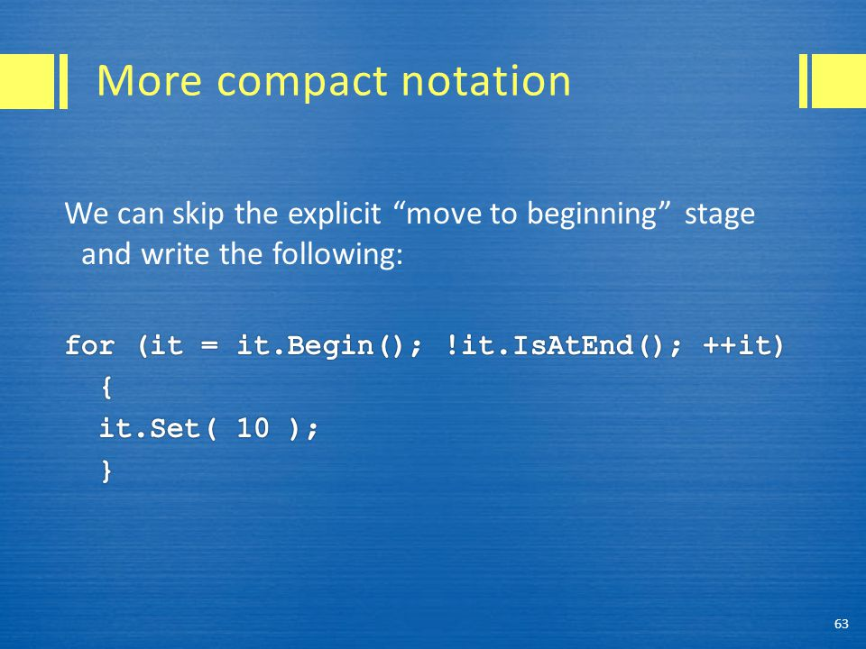 More compact notation 63