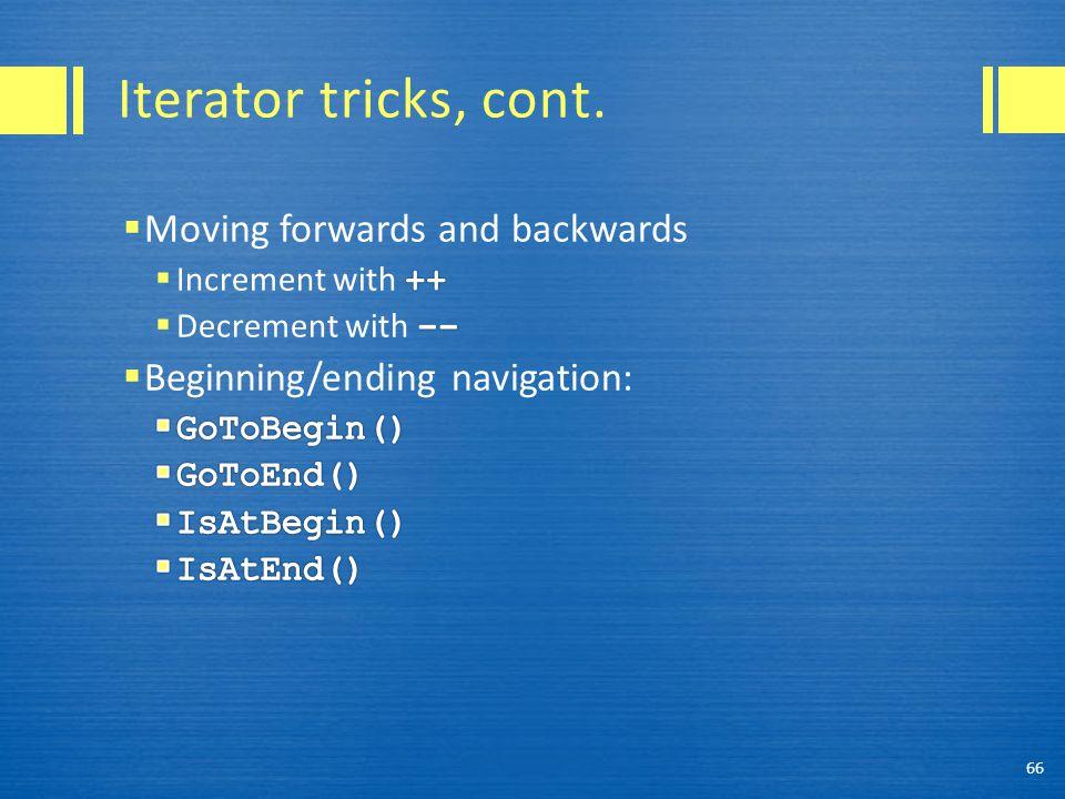 Iterator tricks, cont. 66
