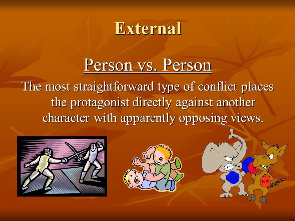 6. Person vs. ? PersonNatureSocietySelf Nature
