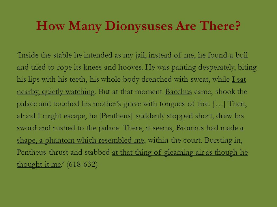 How Many Dionysuses Are There.
