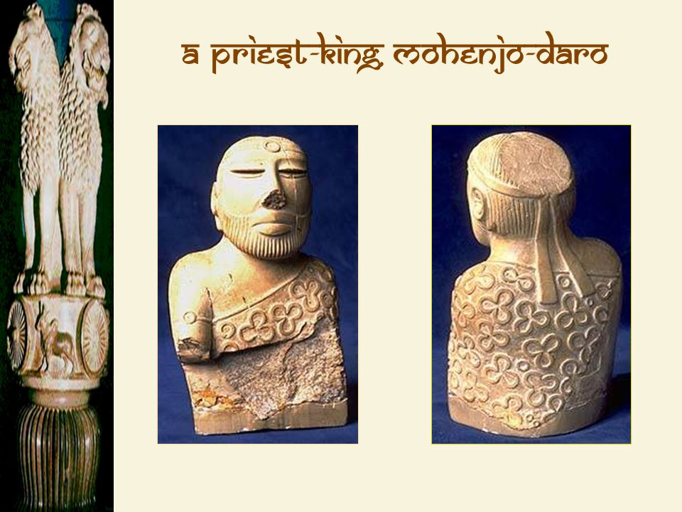 A Priest-King, Mohenjo-Daro