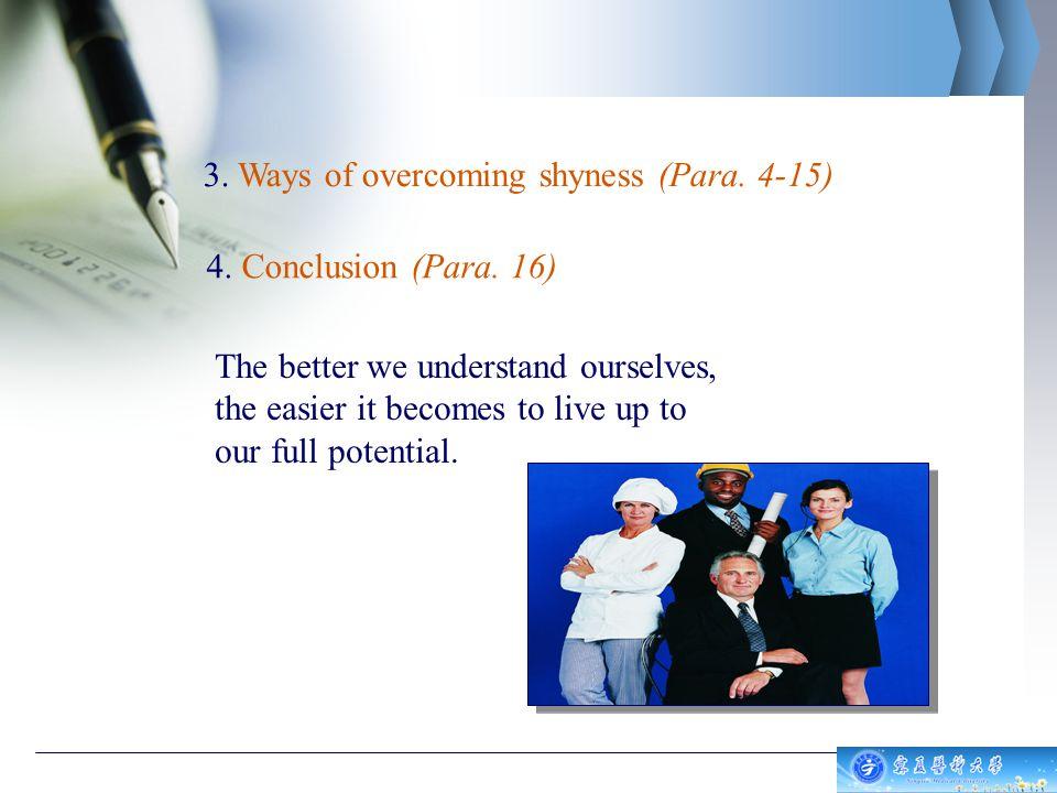 3. Ways of overcoming shyness (Para.