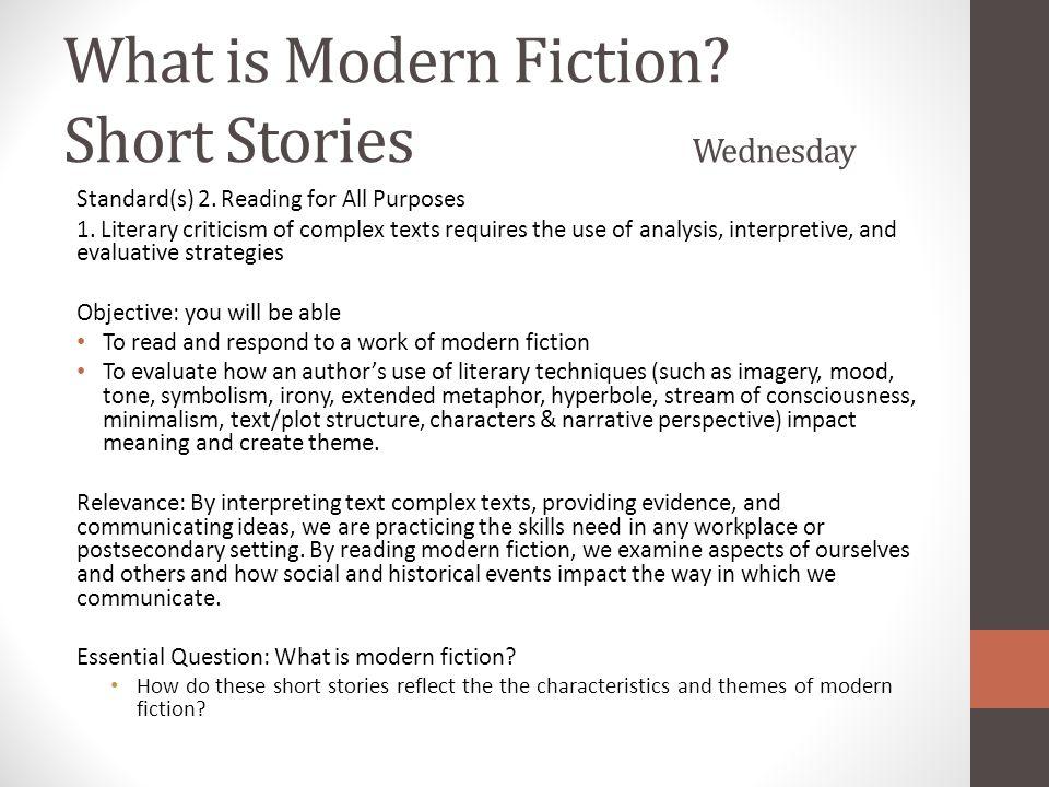 What is Modern Fiction.Short Stories Thursday Standard(s) 3.