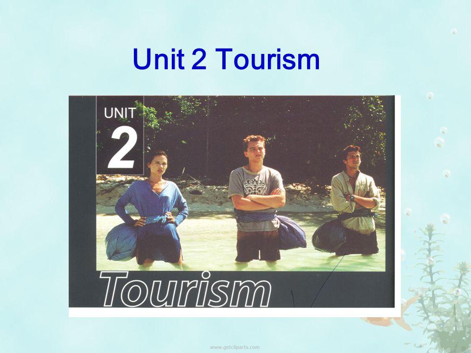 Unit 2 Tourism