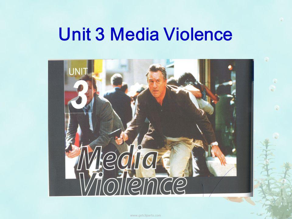 Unit 3 Media Violence