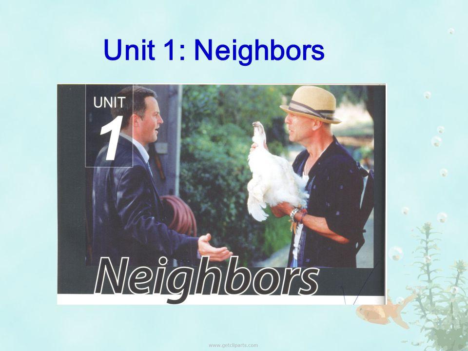 Unit 1: Neighbors