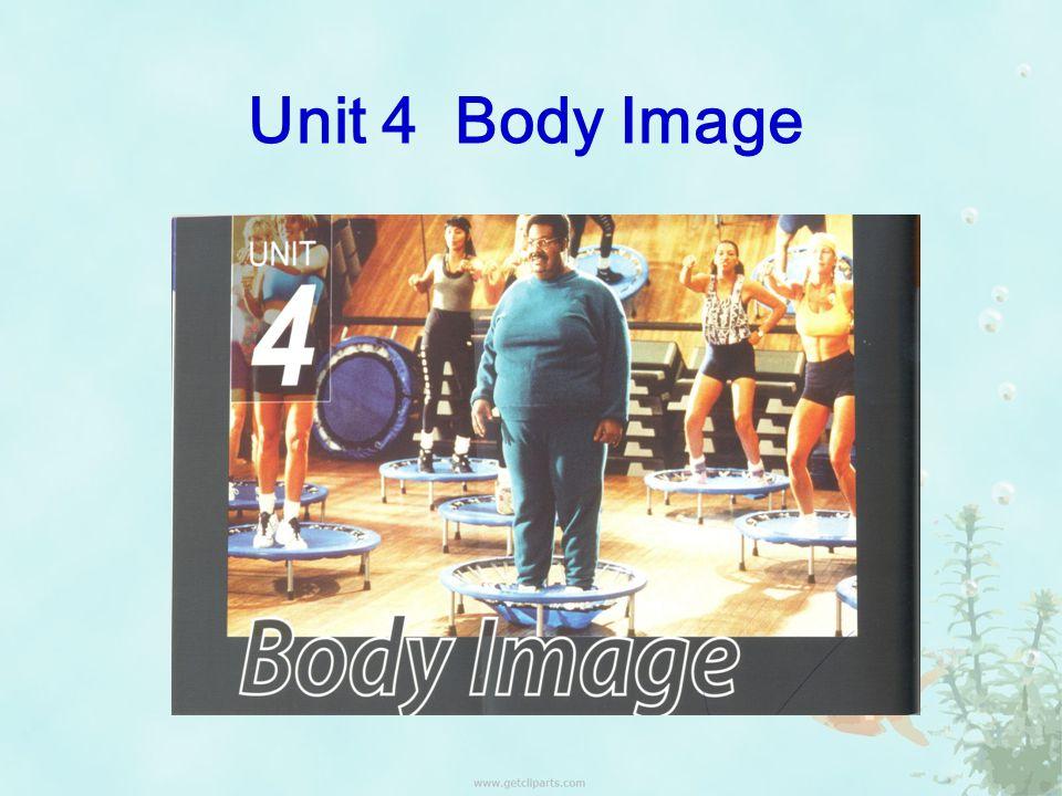 Unit 4 Body Image