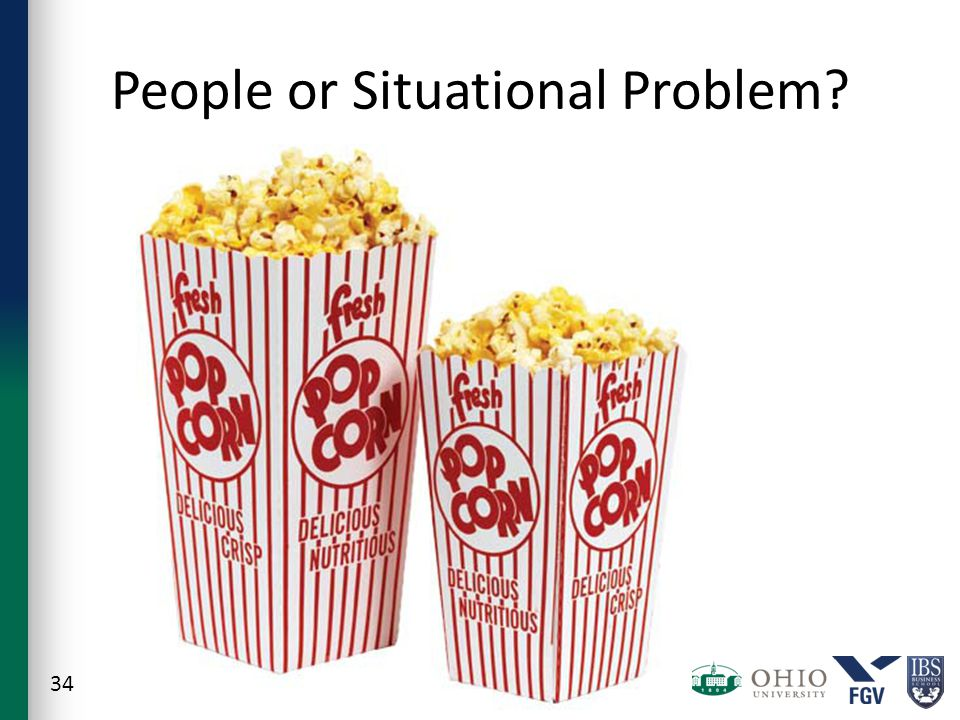 People or Situational Problem? 34