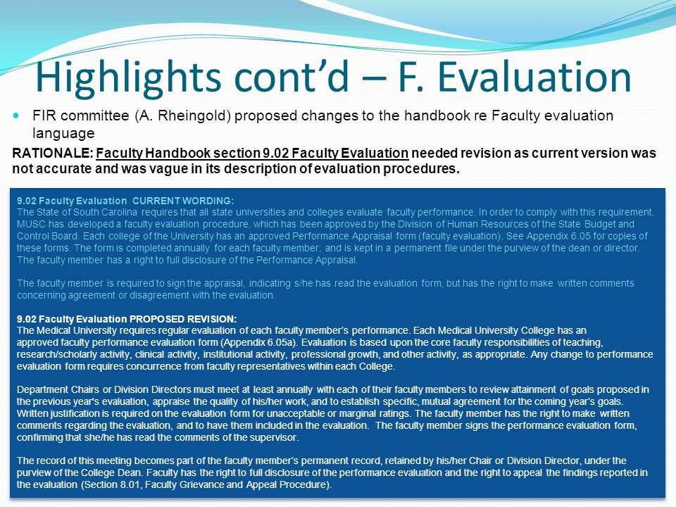 Highlights cont'd – F. Evaluation FIR committee (A.