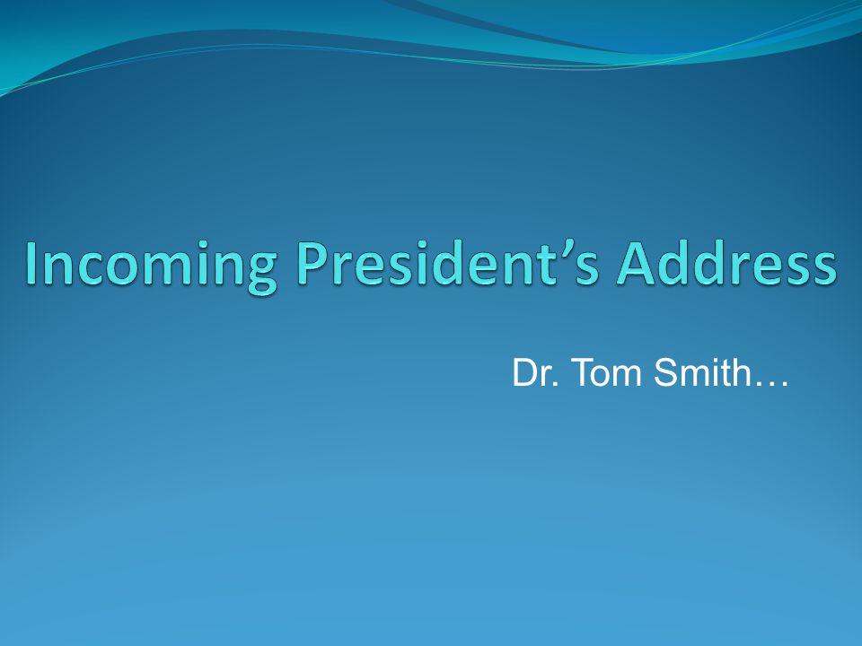Dr. Tom Smith…
