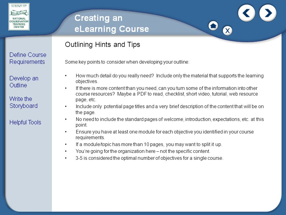 Outlining Hints and Tips Some key points to consider when developing your outline: How much detail do you really need.