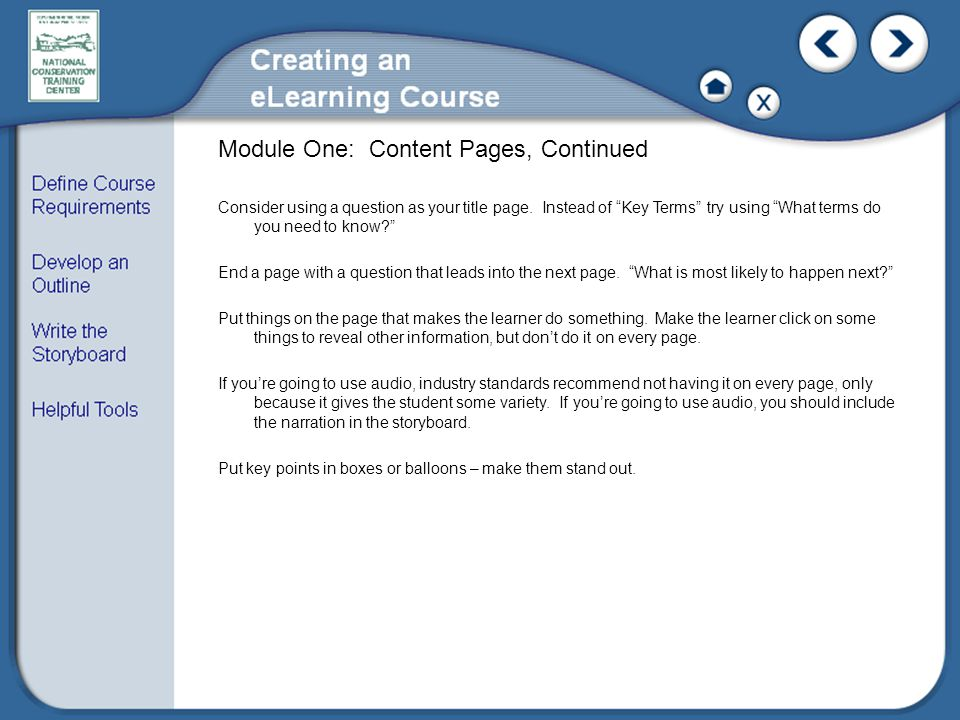 Module One: Content Pages, Continued Consider using a question as your title page.