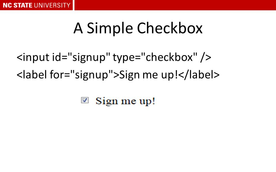 A Simple Checkbox Sign me up!