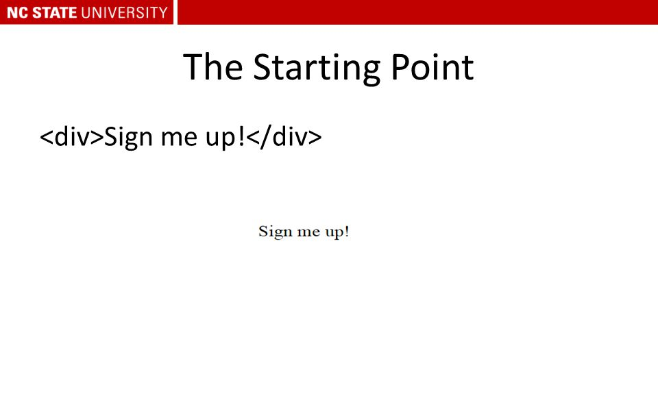 The Starting Point Sign me up!