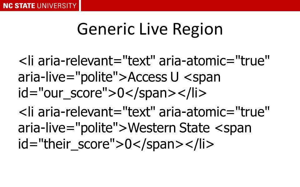 Generic Live Region Access U 0 Western State 0