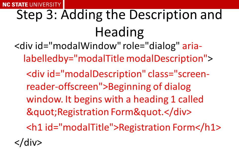 "Step 3: Adding the Description and Heading Beginning of dialog window. It begins with a heading 1 called ""Registration Form&quot. Registration Fo"