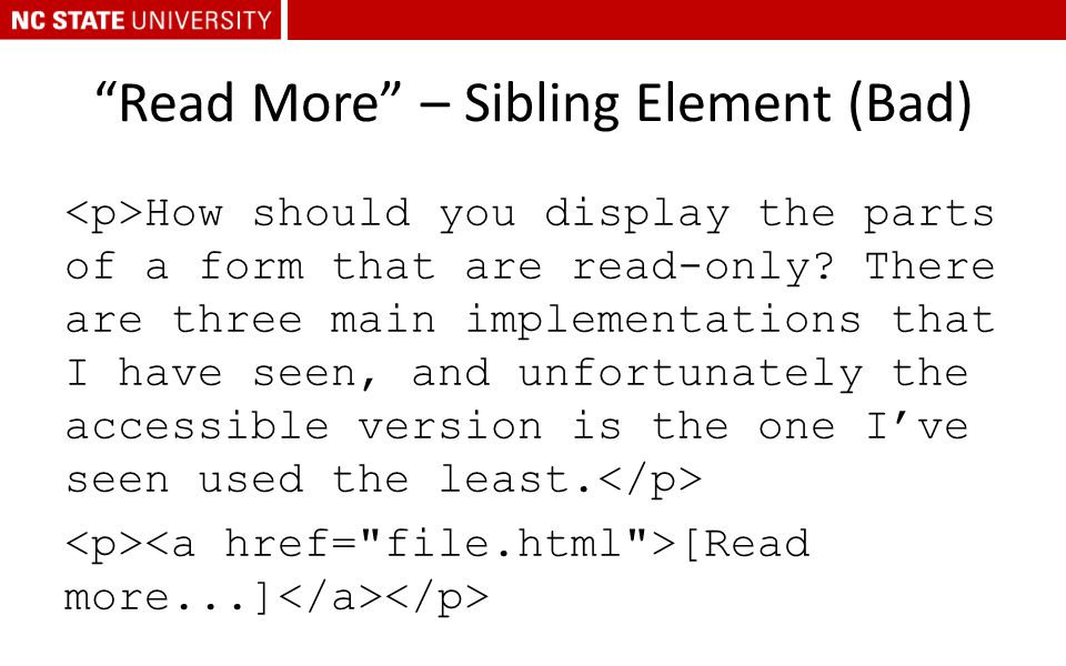 """Read More"" – Sibling Element (Bad) How should you display the parts of a form that are read-only? There are three main implementations that I have se"