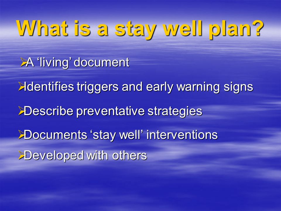 What is a stay well plan.