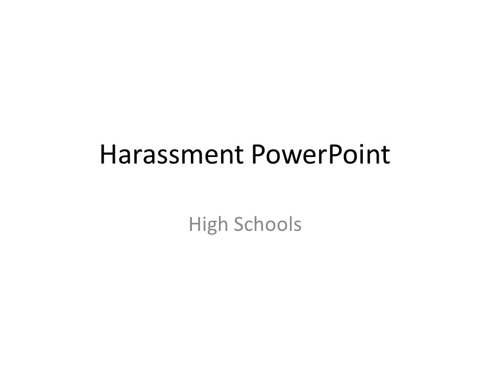 Harassment PowerPoint High Schools
