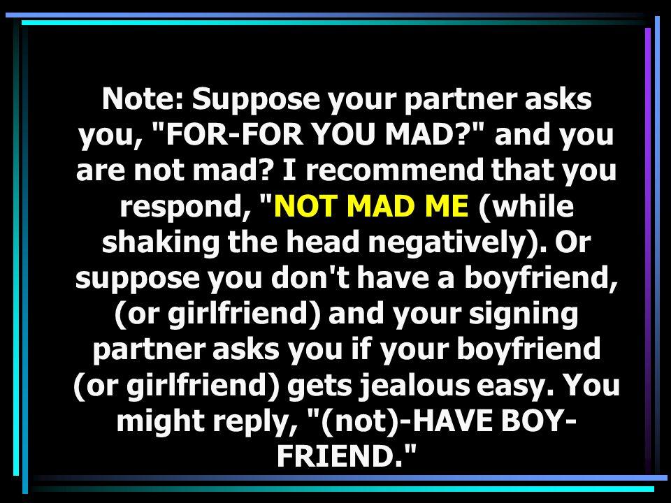 5. EMBARRASS EASY YOU? Do you embarrass easily?