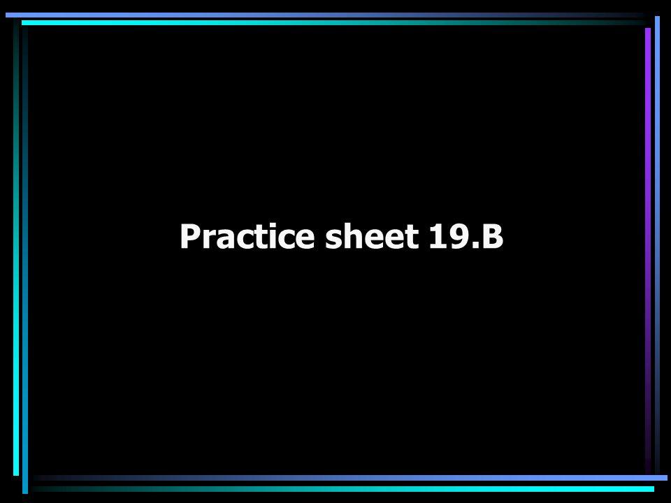 Practice sheet 19.B