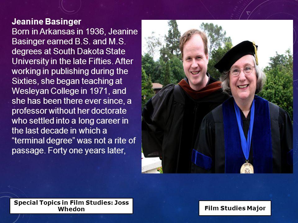 Jeanine Basinger Born in Arkansas in 1936, Jeanine Basinger earned B.S.