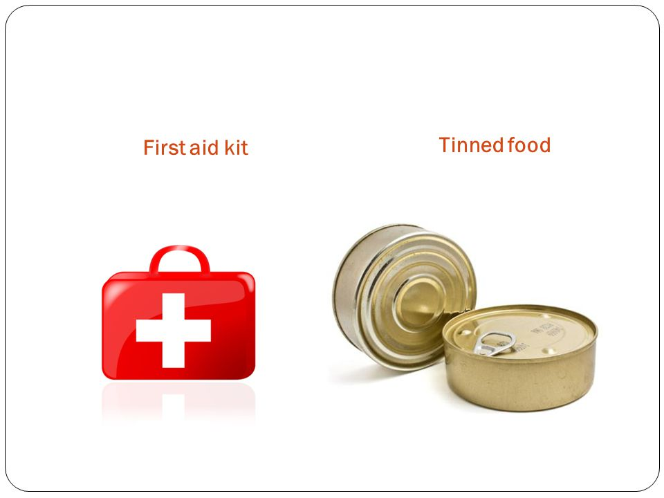 First aid kit Tinned food