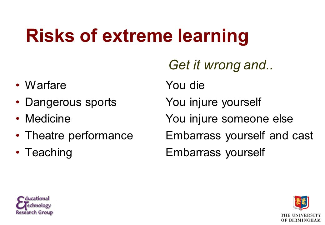 Benefits of extreme learning Authenticity Personal engagement and commitment Towards one shot learning