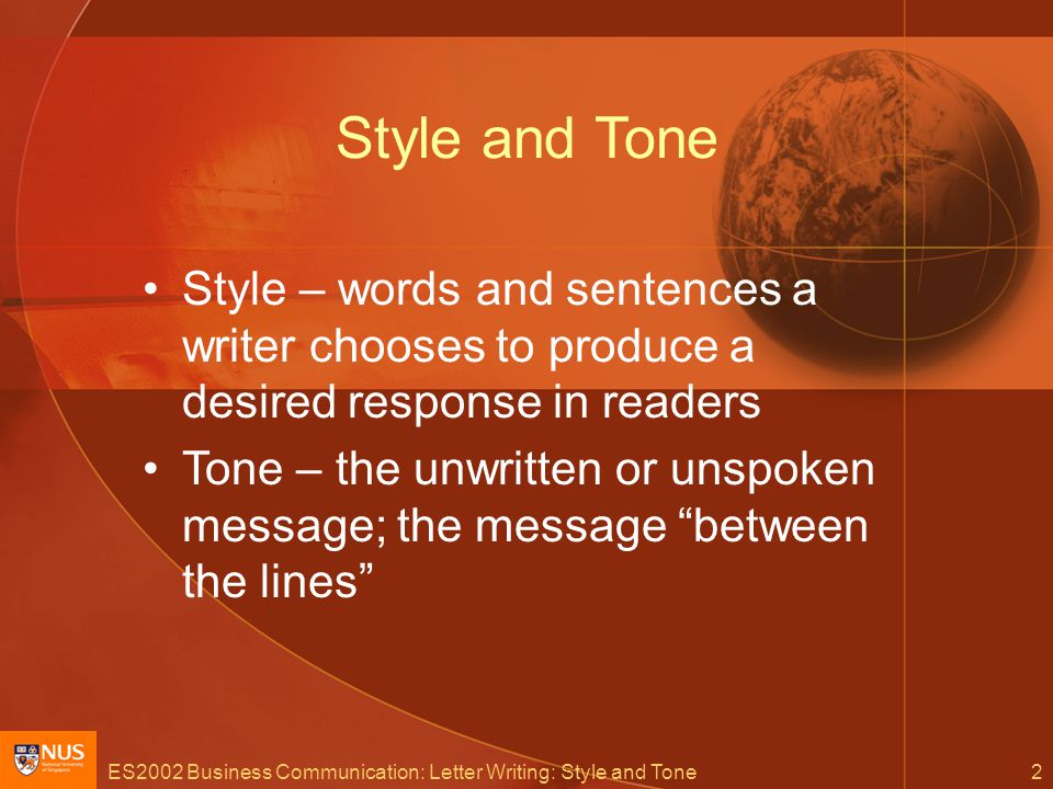 ES2002 Business Communication: Letter Writing: Style and Tone23 Avoid pompous words/phrases 1(a)I, as a frequent borrower, wish to inform you that I am pleased with the improvement in quality of the National Library over the years.