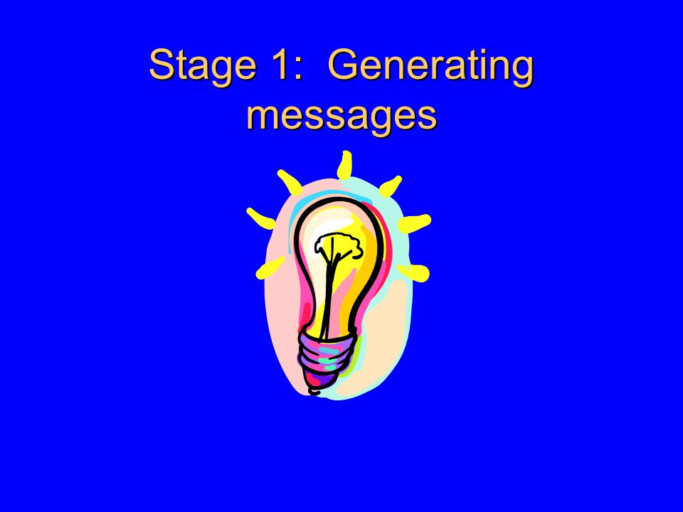 Stage 1: Generating messages