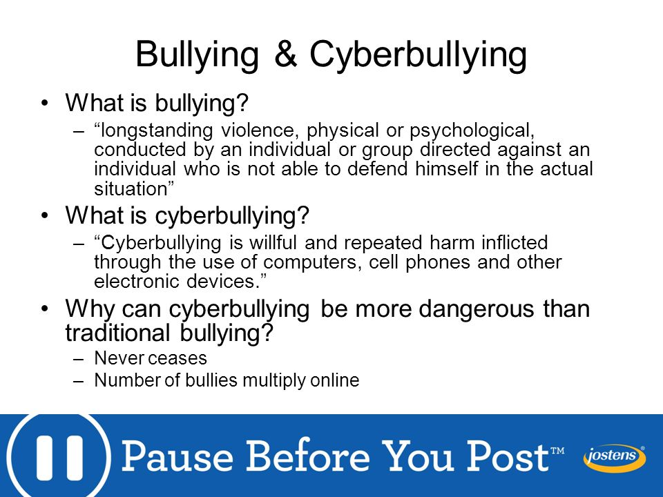 Bullying & Cyberbullying What is bullying.