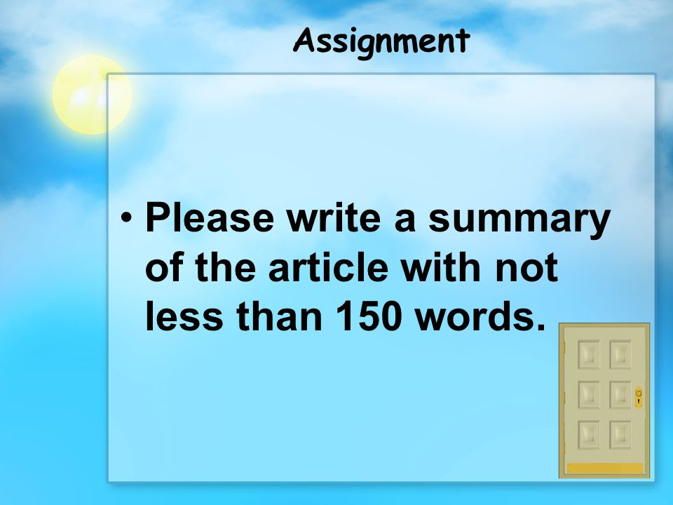 Assignment Please write a summary of the article with not less than 150 words.