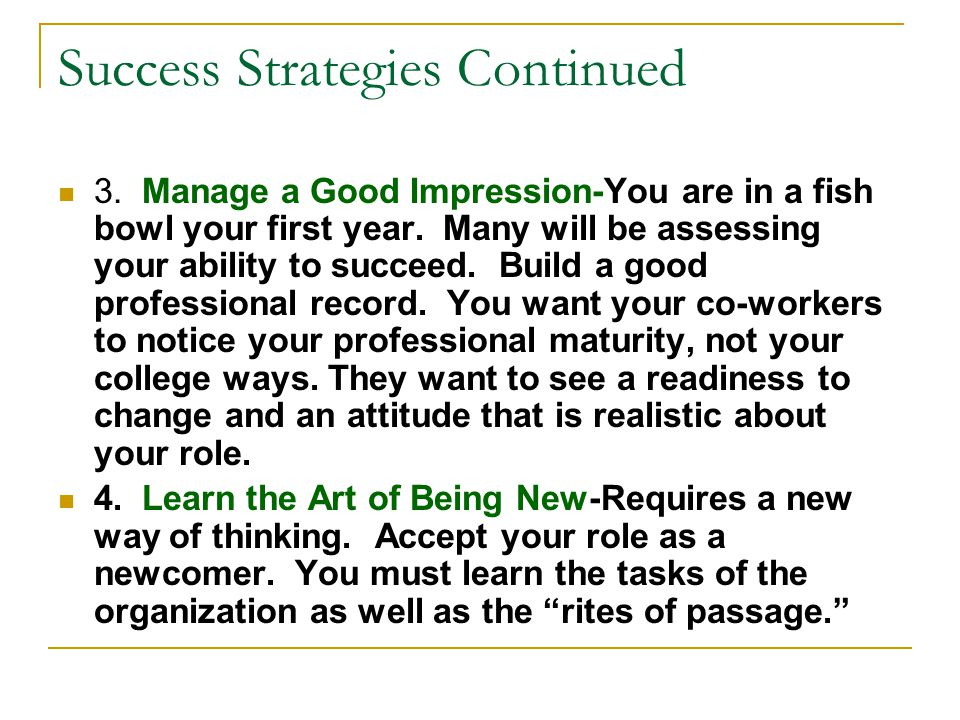 Success Strategies Continued 5.