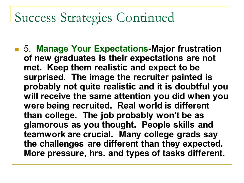Success Strategies Continued 6.
