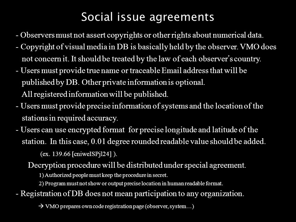 Social issue agreements - Observers must not assert copyrights or other rights about numerical data.